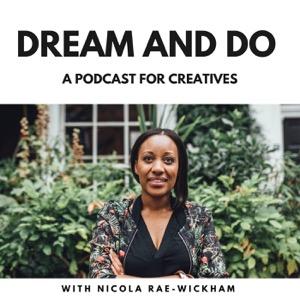 Dream and Do Podcast   creativity   marketing   mindset