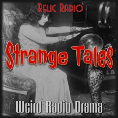 Strange Tales (Old Time Radio)