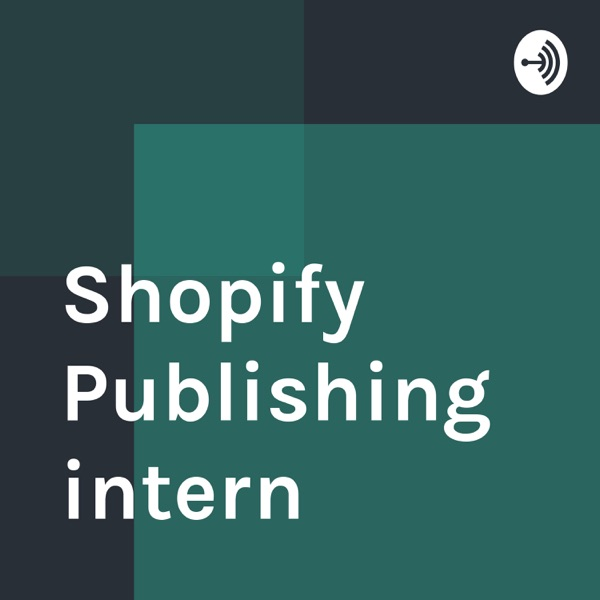 Shopify Publishing intern