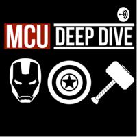 MCU Deep Dive podcast