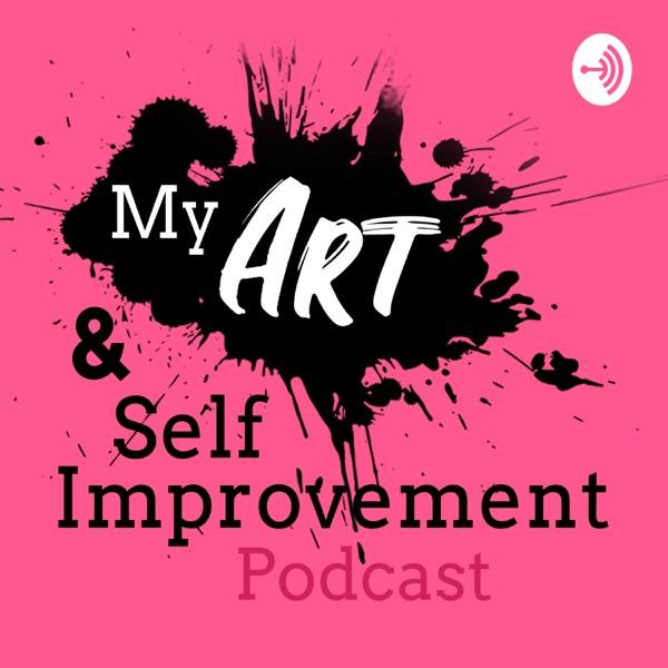 My Art & Self Improvement Podcast banner backdrop
