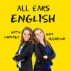 All Ears English Podcast - Lindsay McMahon and Michelle Kaplan