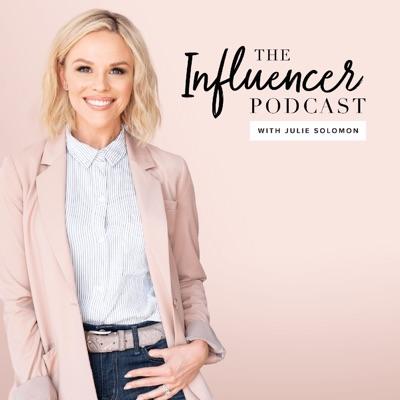 The Influencer Podcast:Julie Solomon