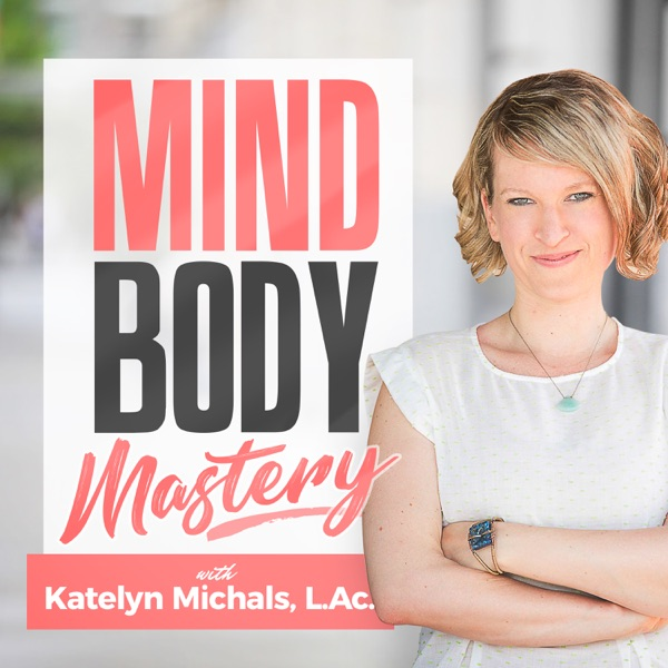 Mindbody Mastery Podcast