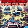 TERRIFICON presents: The Power Cosmic Podcast artwork