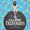 Talking Tastebuds artwork