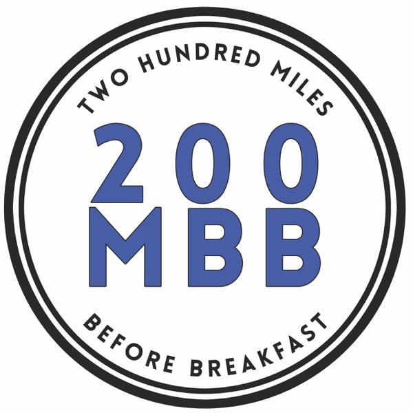 200 Miles Before Breakfast