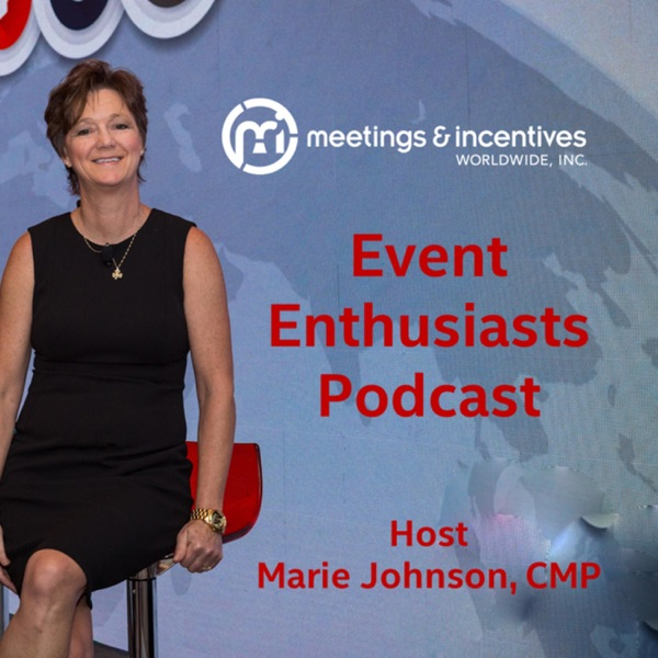Event Enthusiasts by M&IW | Host Marie Johnson, CMP
