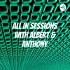 All In Sessions with Albert & Anthony artwork