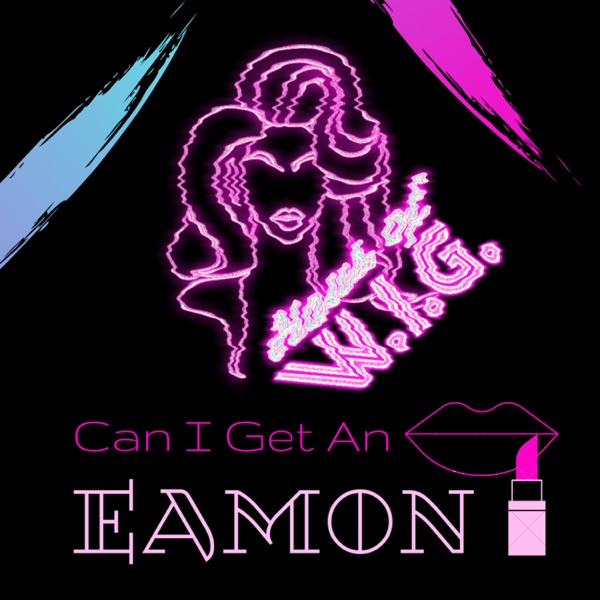 Can I Get An Eamon