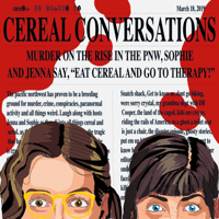 Cereal Conversations podcast