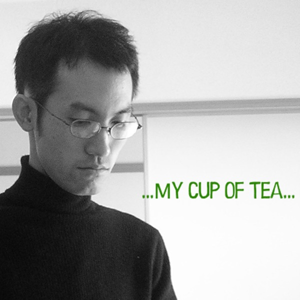 ...My cup of tea... | シーズン1