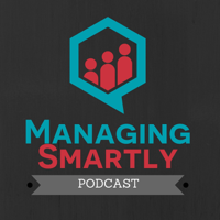 Managing Smartly Podcast podcast