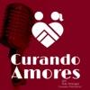 Curando Amores | Rob Arteaga, Psicoterapeuta | Consejería Matrimonial | Psicología | Amor y Relaciones