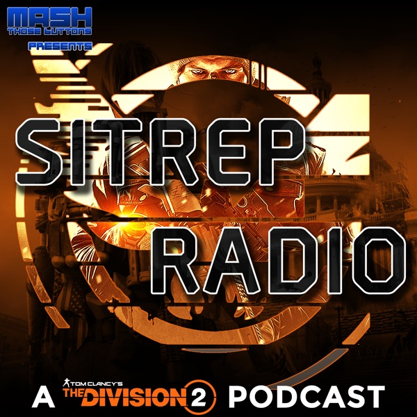 SITREP Radio – A Podcast for The Division 2