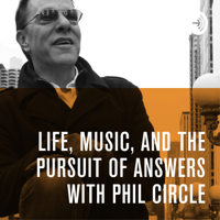 Life, Music, and the Pursuit of Answers podcast