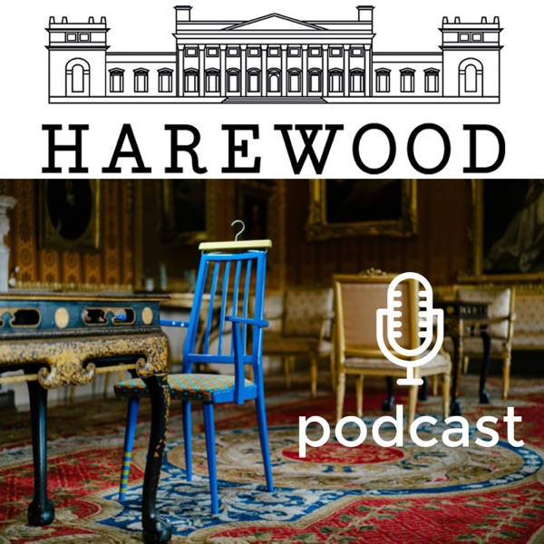 Harewood House Podcasts