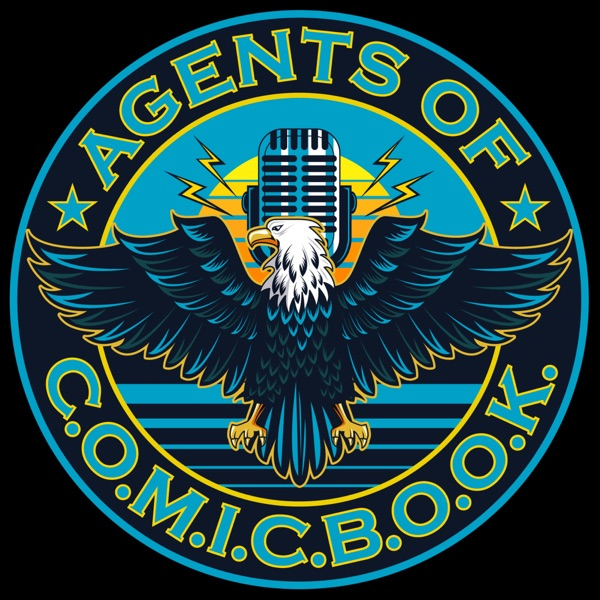Agents of COMICBOOK Podcast