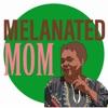 Melanated Mom artwork