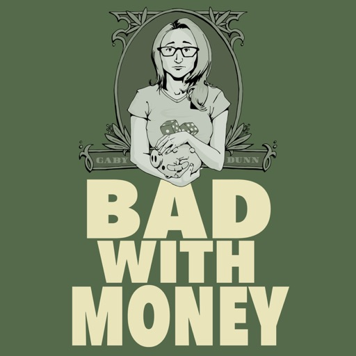 Cover image of Bad With Money With Gaby Dunn