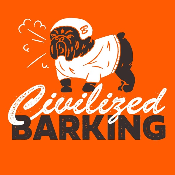 Civilized Barking: A show about the Cleveland Browns