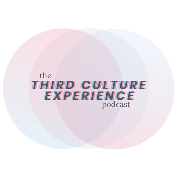 The Third Culture Experience Podcast