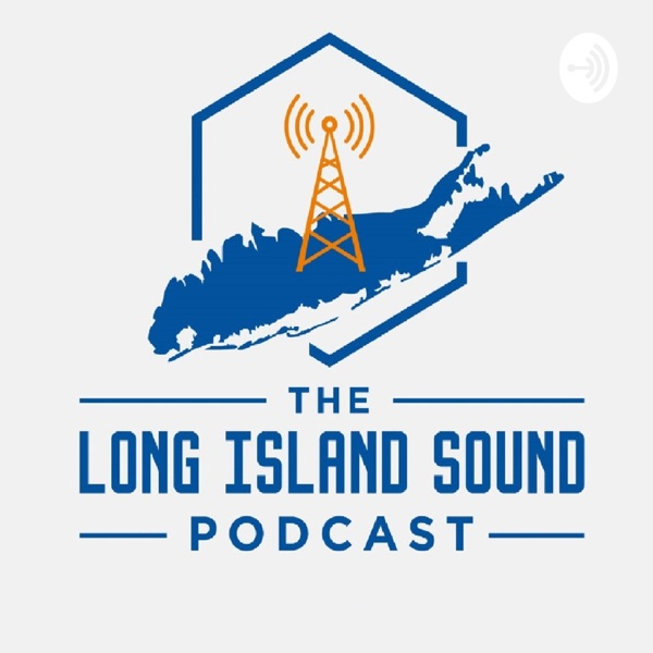 The Long Island Sound Podcast