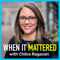 When it Mattered podcast