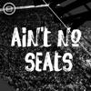 Ain't No Seats artwork