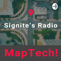 Signite's Radio ~ MapTech! ~ podcast