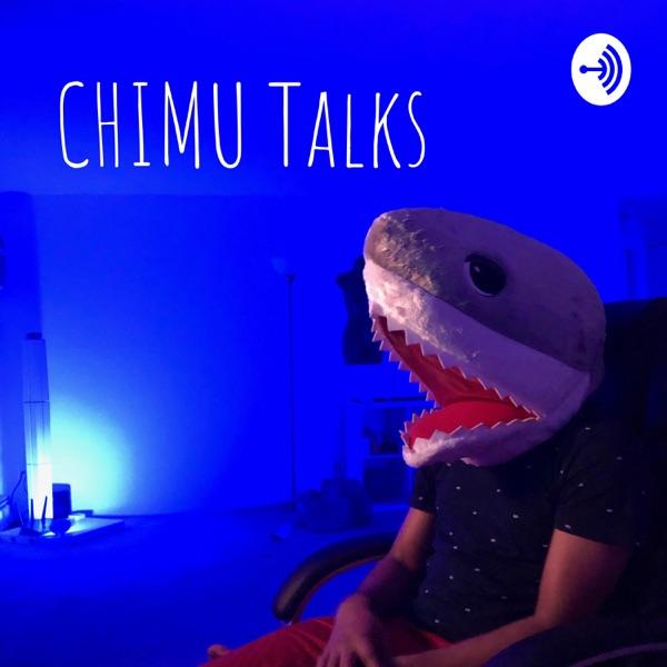 CHIMU Talks