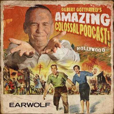 Gilbert Gottfried's Amazing Colossal Podcast:Gilbert Gottfried