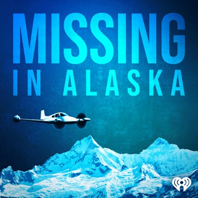 Missing in Alaska:iHeartRadio