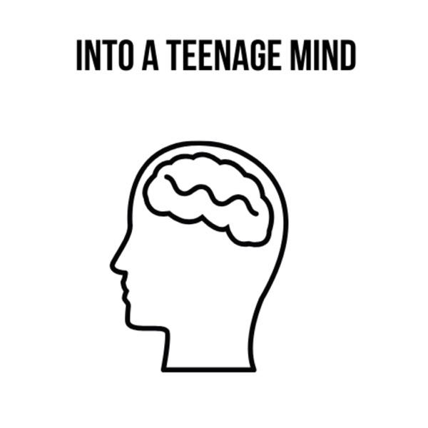 Into A Teenage Mind