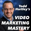 Video Marketing Mastery with Todd Hartley: Online Video Strategy | YouTube Tips | Video Production artwork