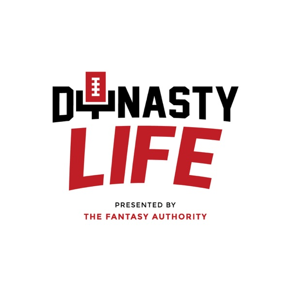 Dynasty Life Fantasy Football Podcast