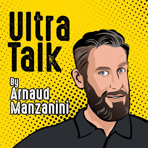 Ultra Talk by Arnaud Manzanini
