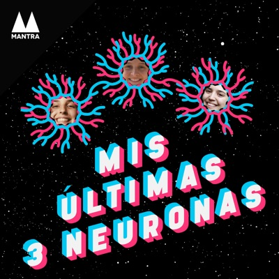 Mis últimas 3 neuronas:MANTRA
