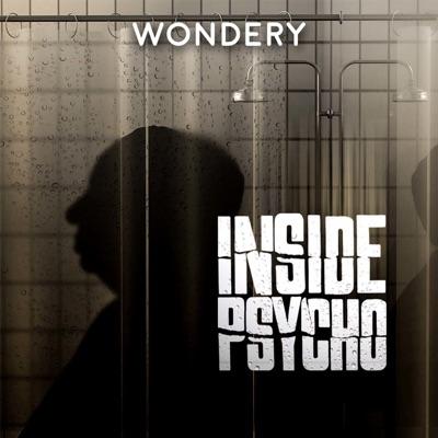 Inside Psycho:Wondery
