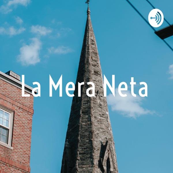 La Mera Neta