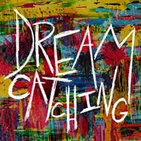 Dreamcatching podcast
