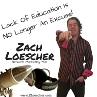Lack Of Education Is No Longer An Excuse Podcast podcast