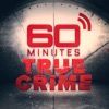60 Minutes True Crime Podcast