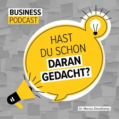 Hast Du schon daran gedacht? - der Startup-Podcast