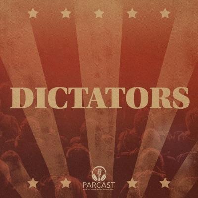Dictators:Parcast Network