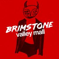 Brimstone Valley Mall podcast