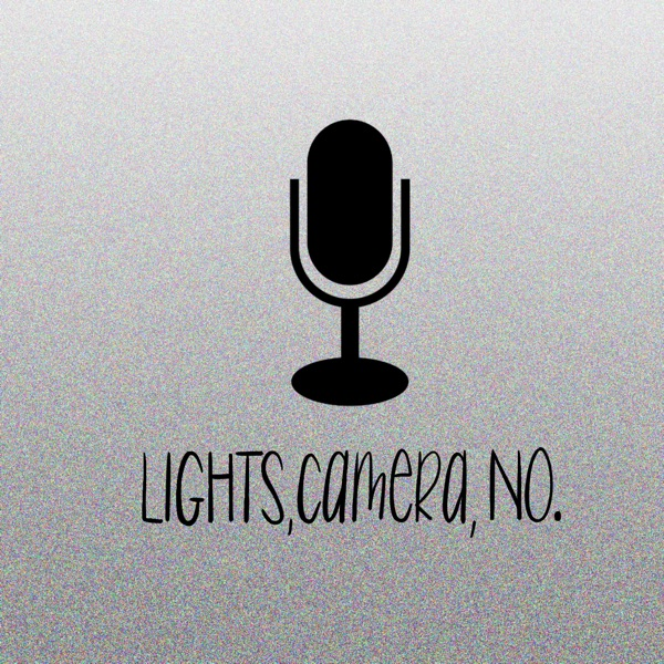 Lights Camera No