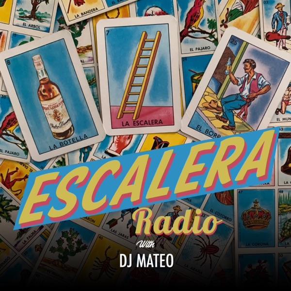 Escalera Radio with DJ Mateo