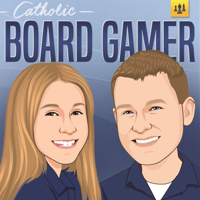 Catholic Board Gamer Podcast podcast