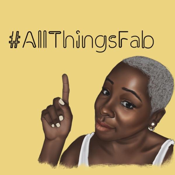 #AllThingsFab